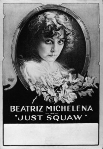 Beatriz Michelena(a) in Just Squaw (1919).