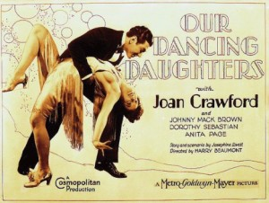 The poster of Our Dancing Daughters 1928.