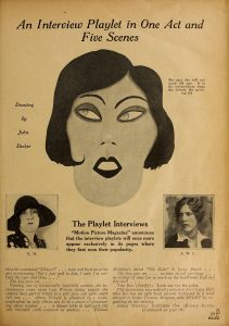 """An Interview Playlet in One Act and Five Scenes."" Motion Picture Magazine 32:3 (October 1926): 29. MHDL"