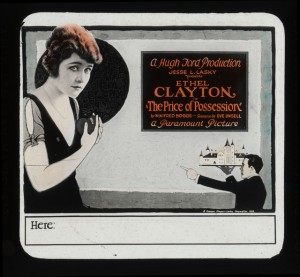 Advertisement slide Ethel Clayton (a) The Price of Possession (1921), MoMI