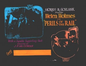 Advertising slide Perils of the Rail  (dir. Joseph McGowan, 1926) Helen Holmes (a). PCJ
