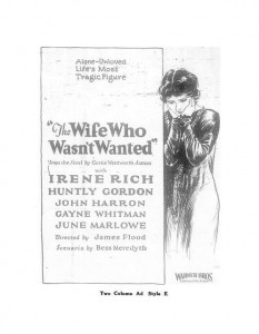 Ad The Wife Who Wasn't Wanted (1925) Bess Meredyth (w).