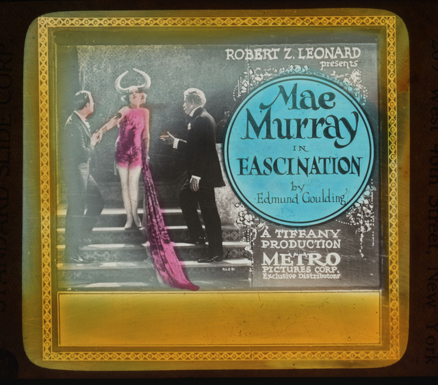 Mae Murray (a/p) advertising slide Fascination (Tiffany Productions, 1922)