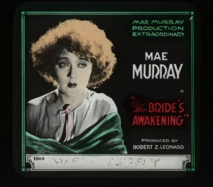 Advertising slide Mae Murray (a) The Bride's Awakening (1925)