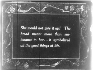 Intertitle Ida May Park (d/w) Bread (1918). USW